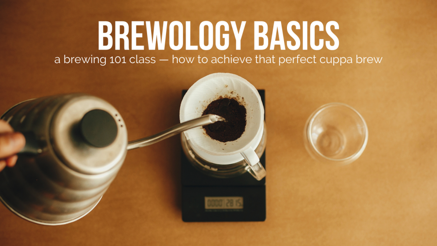 Brewology Basics Workshop with Bettr Barista: Learn the basic brew elements to achieve that perfect cup