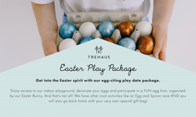 Plan Your Easter Theme Play Date at Trehaus!